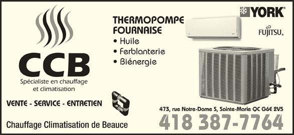 Chauffage Climatisation de Beauce (418-387-7764) - Annonce illustrée======= - THERMOPOMPEE FOURNAISE Huile Ferblanterie Biénergie VENTE - SERVICE - ENTRETIEN 473, rue Notre-Dame S, Sainte-Marie QC G6E 2V5re-Dame S, Sainte-Marie QC G6E 2V5 Chauffage Climatisation de Beauce 418 387-7764
