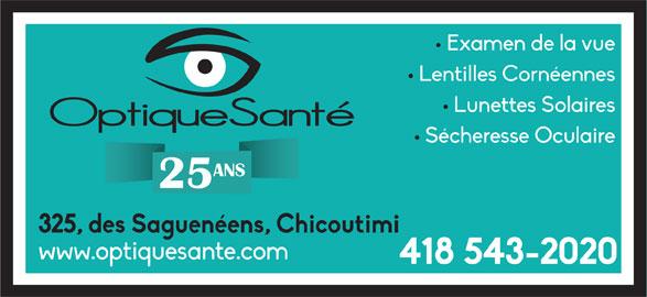 Optique Santé Chicoutimi Inc (418-543-2020) - Annonce illustrée======= - ANS 25