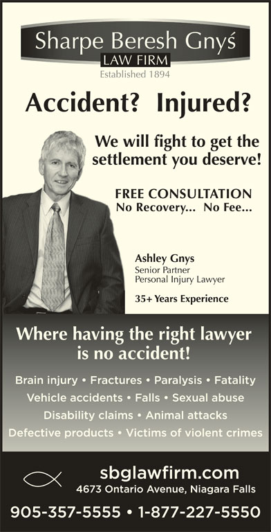 Sharpe Beresh & Gnys (905-357-5555) - Display Ad - We will fight to get theWe w settlement you deserve!settle