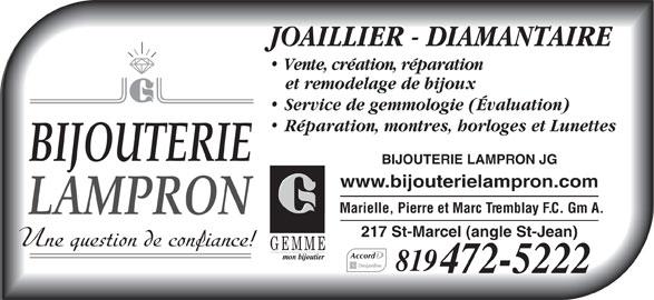 Bijouterie Lampron J G (819-472-5222) - Annonce illustrée======= -