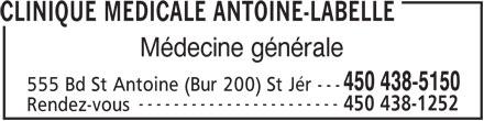 Clinique Médicale Antoine-Labelle (450-438-5150) - Annonce illustrée======= -