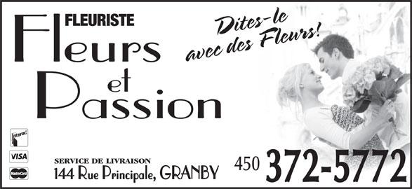 Fleuriste Fleurs et Passion (450-372-5772) - Annonce illustrée======= - FLEURISTE Fleurs et Passion SERVICE DE LIVRAISON 450 144 Rue Principale, GRANBY 372-5772