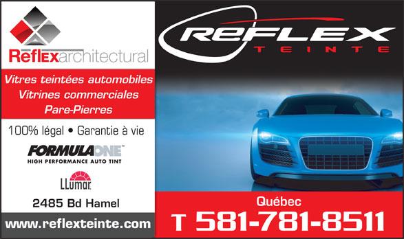 Réflex Teinte (418-651-4777) - Annonce illustrée======= - Vitres teintées automobiles Vitrines commerciales Pare-Pierres 100% légal   Garantie à vie Québec 2485 Bd Hamel www.reflexteinte.com T 581-781-8511