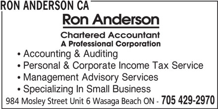 Ron Anderson Ca (705-429-2970) - Display Ad - RON ANDERSON CA  Accounting & Auditing  Personal & Corporate Income Tax Service  Management Advisory Services  Specializing In Small Business 984 Mosley Street Unit 6 Wasaga Beach ON - 705 429-2970