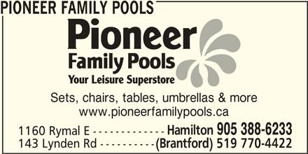Pioneer Family Pools (905-388-6233) - Annonce illustrée======= -
