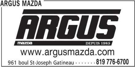 Argus Mazda (819-776-6700) - Annonce illustrée======= - 819 776-6700 www.argusmazda.com ARGUS MAZDA 961 boul St-Joseph Gatineau - - - - - - -