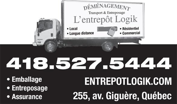 Entrepôt Logik Inc (418-527-5444) - Annonce illustrée======= - 418.527.5444 Emballage ENTREPOTLOGIK.COM Entreposage Assurance 255, av. Giguère, Québec