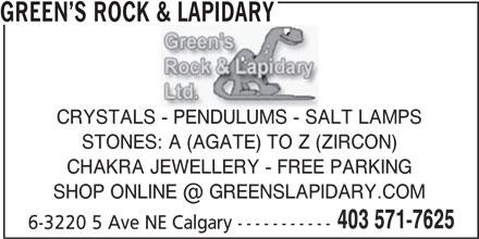 Green's Rock & Lapidary (403-571-7625) - Annonce illustrée======= -