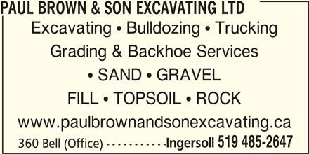 Paul Brown & Son Excavating Ltd (519-485-2647) - Annonce illustrée======= -