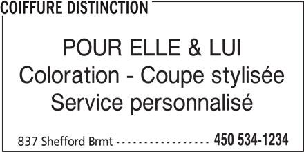 Coiffure Distinction (450-534-1234) - Annonce illustrée======= - COIFFURE DISTINCTION POUR ELLE & LUI Coloration - Coupe stylisée Service personnalisé 450 534-1234 837 Shefford Brmt -----------------