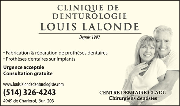 Clinique de Denturologie Louis Lalonde (514-326-4243) - Annonce illustrée======= - Fabrication & réparation de prothèses dentairesaires Prothèses dentaires sur implants Urgence acceptée Consultation gratuite (514) 326-4243