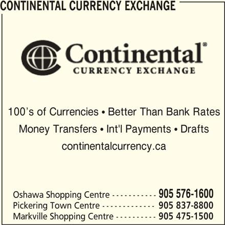 Continental Currency Exchange (905-576-1600) - Annonce illustrée======= -