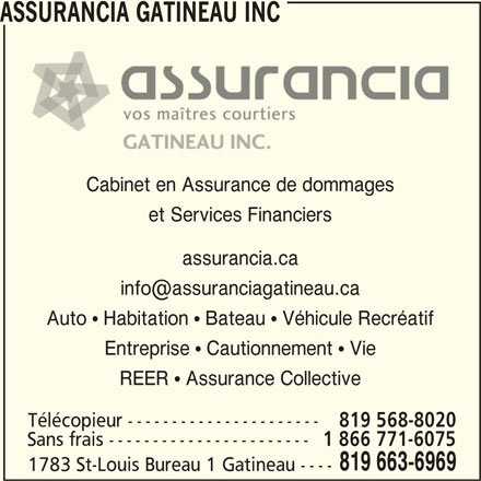 Assurancia gatineau inc 1 1783 rue saint louis gatineau qc - Bureau commun des assurances collectives ...