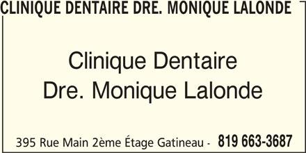 Clinique Familiale de Santé Dentaire (819-663-3687) - Annonce illustrée======= - 819 663-3687 395 Rue Main 2ème Étage Gatineau - Dre. Monique Lalonde CLINIQUE DENTAIRE DRE. MONIQUE LALONDE Clinique Dentaire
