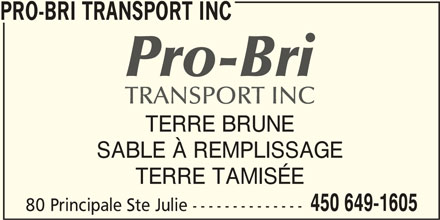 Pro-Bri Transport Inc (450-649-1605) - Annonce illustrée======= -
