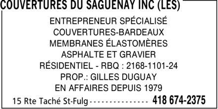 Gilles Duguay (418-674-2375) - Annonce illustrée======= - ENTREPRENEUR SPÉCIALISÉ COUVERTURES-BARDEAUX MEMBRANES ÉLASTOMÈRES ASPHALTE ET GRAVIER RÉSIDENTIEL RBQ : 2168-1101-24 PROP.: GILLES DUGUAY EN AFFAIRES DEPUIS 1979
