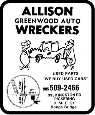 "Allison Greenwood Auto Wreckers (905-509-2466) - Display Ad - ALLISON GREENWOOD AUTO WRECKERS USED PARTS ""WE BUY USED CARS"" 905 509-2466 395 KINGSTON RD PICKERING 1/4 Mi E. Of Rouge Bridge"