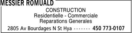 Messier Romuald (450-773-0107) - Annonce illustrée======= - CONSTRUCTION Residentielle Commerciale Reparations Generales
