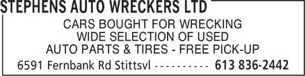 Stephens Auto Wreckers Ltd (613-836-2442) - Annonce illustrée======= - CARS BOUGHT FOR WRECKING WIDE SELECTION OF USED AUTO PARTS & TIRES - FREE PICK-UP - CARS BOUGHT FOR WRECKING WIDE SELECTION OF USED AUTO PARTS & TIRES - FREE PICK-UP - CARS BOUGHT FOR WRECKING WIDE SELECTION OF USED AUTO PARTS & TIRES - FREE PICK-UP