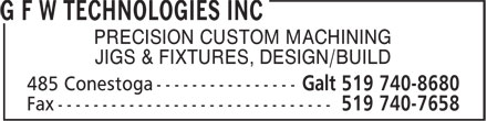 G F W Technologies Inc (519-740-8680) - Display Ad - PRECISION CUSTOM MACHINING JIGS & FIXTURES, DESIGN/BUILD PRECISION CUSTOM MACHINING JIGS & FIXTURES, DESIGN/BUILD