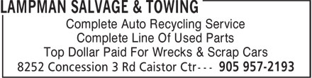 Lampman Salvage & Towing (905-957-2193) - Annonce illustrée - Complete Auto Recycling Service Complete Line Of Used Parts Top Dollar Paid For Wrecks & Scrap Cars