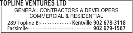 Topline Ventures Ltd (902-678-3118) - Annonce illustrée - GENERAL CONTRACTORS & DEVELOPERS COMMERCIAL & RESIDENTIAL