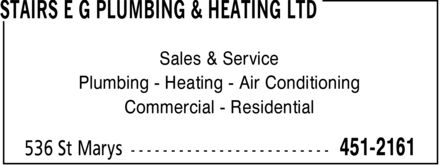 Stairs E G Plumbing & Heating Ltd (506-451-2161) - Display Ad - Sales & Service Plumbing Heating Air Conditioning Commercial Residential