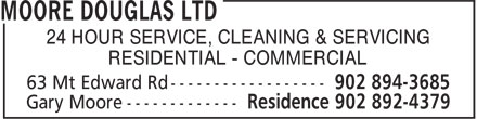 Moore Douglas Ltd (902-894-3685) - Annonce illustrée - 24 HOUR SERVICE, CLEANING & SERVICING RESIDENTIAL - COMMERCIAL 24 HOUR SERVICE, CLEANING & SERVICING RESIDENTIAL - COMMERCIAL