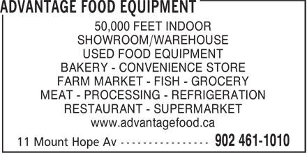 Advantage Food Equipment (902-461-1010) - Annonce illustrée======= - 50,000 FEET INDOOR - SHOWROOM/WAREHOUSE - USED FOOD EQUIPMENT - BAKERY - CONVENIENCE STORE - FARM MARKET - FISH - GROCERY - MEAT - PROCESSING - REFRIGERATION - RESTAURANT - SUPERMARKET - www.advantagefood.ca