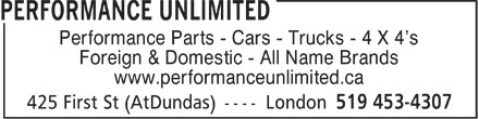 Performance Unlimited (519-453-4307) - Display Ad - Performance Parts - Cars - Trucks - 4 X 4's Foreign & Domestic - All Name Brands www.performanceunlimited.ca  Performance Parts - Cars - Trucks - 4 X 4's Foreign & Domestic - All Name Brands www.performanceunlimited.ca  Performance Parts - Cars - Trucks - 4 X 4's Foreign & Domestic - All Name Brands www.performanceunlimited.ca  Performance Parts - Cars - Trucks - 4 X 4's Foreign & Domestic - All Name Brands www.performanceunlimited.ca  Performance Parts - Cars - Trucks - 4 X 4's Foreign & Domestic - All Name Brands www.performanceunlimited.ca  Performance Parts - Cars - Trucks - 4 X 4's Foreign & Domestic - All Name Brands www.performanceunlimited.ca  Performance Parts - Cars - Trucks - 4 X 4's Foreign & Domestic - All Name Brands www.performanceunlimited.ca  Performance Parts - Cars - Trucks - 4 X 4's Foreign & Domestic - All Name Brands www.performanceunlimited.ca  Performance Parts - Cars - Trucks - 4 X 4's Foreign & Domestic - All Name Brands www.performanceunlimited.ca