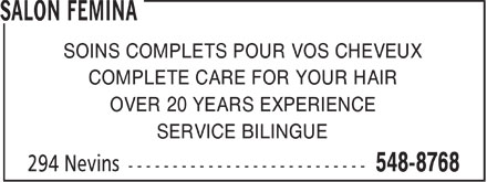 Salon Femina (506-548-8768) - Display Ad - SOINS COMPLETS POUR VOS CHEVEUX COMPLETE CARE FOR YOUR HAIR OVER 20 YEARS EXPERIENCE SERVICE BILINGUE