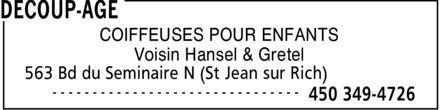 Coiffure Découp-Age (450-349-4726) - Annonce illustrée======= - COIFFEUSES POUR ENFANTS Voisin Hansel & Gretel
