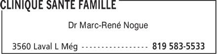 Clinique Santé Famille (819-583-5533) - Annonce illustrée======= - Dr Marc-René Nogue
