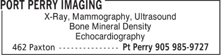 Port Perry Imaging (905-985-9727) - Display Ad - X-Ray, Mammography, Ultrasound Bone Mineral Density Echocardiography