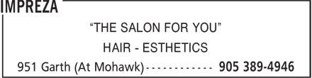 "Impreza (905-389-4946) - Display Ad - ""THE SALON FOR YOU"" - HAIR - ESTHETICS"