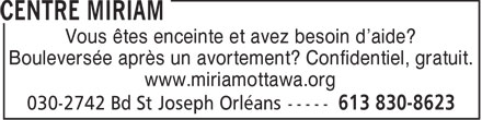 Miriam Centre (613-830-8623) - Annonce illustrée - Pregnant Need Help? Hurting After Abortion? Confidential, No Fee www.miriamottawa.org