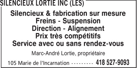 Silencieux Lortie Inc (Les) (418-527-9093) - Annonce illustr&eacute;e