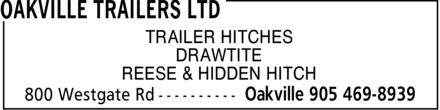 Oakville Trailers Ltd (905-469-8939) - Annonce illustrée - TRAILER HITCHES DRAWTITE REESE & HIDDEN HITCH