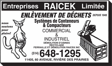 Raicek's Scrap & Demolition Inc (514-648-1295) - Annonce illustrée - RAICEK S SCRAP & DEMOLITION Since 1945 RUBBISH REMOVAL CONTAINERS & COMPACTORS SYSTEMS PLANT DEMOLITION RECYCLING COMMERCIAL & INDUSTRIAL RAICEK S ENTERPRISES LTD 11405    60 AV (514) RIV P 648-1295  RAICEK S SCRAP & DEMOLITION Since 1945 RUBBISH REMOVAL CONTAINERS & COMPACTORS SYSTEMS PLANT DEMOLITION RECYCLING COMMERCIAL & INDUSTRIAL RAICEK S ENTERPRISES LTD 11405    60 AV (514) RIV P 648-1295  RAICEK S SCRAP & DEMOLITION Since 1945 RUBBISH REMOVAL CONTAINERS & COMPACTORS SYSTEMS PLANT DEMOLITION RECYCLING COMMERCIAL & INDUSTRIAL RAICEK S ENTERPRISES LTD 11405    60 AV (514) RIV P 648-1295  RAICEK S SCRAP & DEMOLITION Since 1945 RUBBISH REMOVAL CONTAINERS & COMPACTORS SYSTEMS PLANT DEMOLITION RECYCLING COMMERCIAL & INDUSTRIAL RAICEK S ENTERPRISES LTD 11405    60 AV (514) RIV P 648-1295  RAICEK S SCRAP & DEMOLITION Since 1945 RUBBISH REMOVAL CONTAINERS & COMPACTORS SYSTEMS PLANT DEMOLITION RECYCLING COMMERCIAL & INDUSTRIAL RAICEK S ENTERPRISES LTD 11405    60 AV (514) RIV P 648-1295  RAICEK S SCRAP & DEMOLITION Since 1945 RUBBISH REMOVAL CONTAINERS & COMPACTORS SYSTEMS PLANT DEMOLITION RECYCLING COMMERCIAL & INDUSTRIAL RAICEK S ENTERPRISES LTD 11405    60 AV (514) RIV P 648-1295
