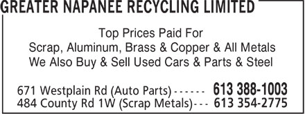 Greater Napanee Recycling Limited (613-388-1003) - Annonce illustrée - Scrap, Aluminum, Brass & Copper & All Metals We Also Buy & Sell Used Cars & Parts & Steel Top Prices Paid For