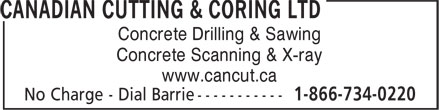 Canadian Cutting & Coring Ltd (1-866-734-0220) - Display Ad - Concrete Drilling & Sawing Concrete Scanning & X-ray www.cancut.ca
