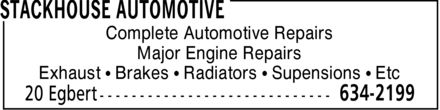 Stackhouse Automotive (506-634-2199) - Annonce illustrée - Complete Automotive Repairs Major Engine Repairs Exhaust ¿ Brakes ¿ Radiators ¿ Supensions ¿ Etc Complete Automotive Repairs Major Engine Repairs Exhaust ¿ Brakes ¿ Radiators ¿ Supensions ¿ Etc