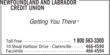 Newfoundland And Labrador Credit Union (1-800-563-3300) - Annonce illustrée - Getting You There™