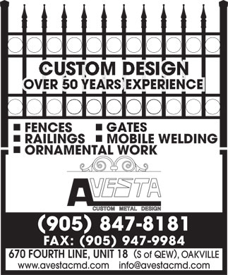 Avesta Custom Metal Design (905-847-8181) - Annonce illustr&eacute;e - FENCES RAILINGS MOBILE WELDING ORNAMENTAL WORK 905 847-8181 FAX: 905 947-9984 670 FOURTH LINE, UNIT 18 S of QEW, OAKVILLE www.avestacmd.com    info@avestacmd.com
