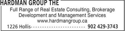 The Hardman Group (902-429-3743) - Annonce illustrée - Full Range of Real Estate Consulting, Brokerage Development and Management Services www.hardmangroup.ca