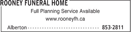 Rooney Funeral Home (902-853-2811) - Annonce illustrée - Full Planning Service Available www.rooneyfh.ca  Full Planning Service Available www.rooneyfh.ca  Full Planning Service Available www.rooneyfh.ca  Full Planning Service Available www.rooneyfh.ca