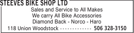 Steeves Bike Shop Ltd (506-328-3150) - Annonce illustrée======= - Sales and Service to All Makes - We carry All Bike Accessories - Diamond Back - Norco - Haro
