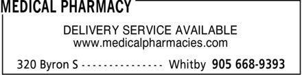 Medical Pharmacy (905-668-9393) - Display Ad - DELIVERY SERVICE AVAILABLE www.medicalpharmacies.com