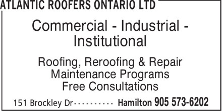 Atlantic Roofers Ontario Ltd (905-573-6202) - Display Ad - Commercial - Industrial - - Institutional - Roofing, Reroofing & Repair - Maintenance Programs - Free Consultations