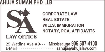 Ahuja Suman Lawyer, Notary Public (905-507-4100) - Display Ad - WILLS, IMMIGRATION REAL ESTATE CORPORATE LAW NOTARY, POA, AFFIDAVITS